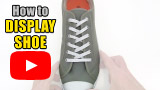 Watch video: How to Display Shoe Lace your shoes
