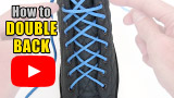 Watch video: How to Double Back Lace your shoes