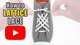Watch video: How to Lattice Lace your shoes