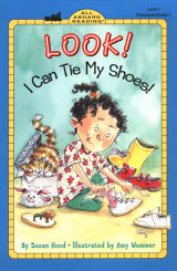 Look! I Can Tie My Shoes! Book