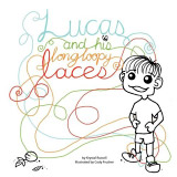 Lucas and his Long Loopy Laces Book