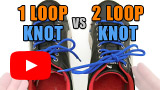 Watch video: One Loop Knot vs Two Loop Knot