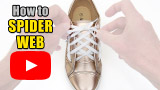 Watch video: How to Spider Web Lace your shoes