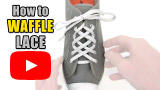 Watch video: How to Waffle Lace your shoes